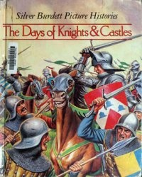 Книга The Days of Knights & Castles