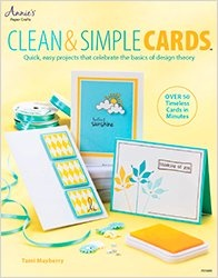 Книга Clean & Simple Cards: Quick, Easy Projects that Celebrate the Basics of Design Theory
