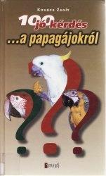 Книга 100 jó kérdés ...a papagájokról
