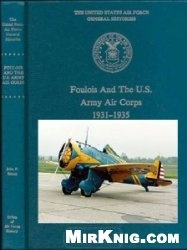 Книга Foulois and the U.S. Army Air Corps, 1931-1935