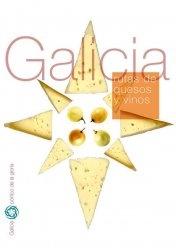 Galicia. Rutas de quesos y vinos