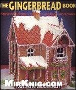 Книга The Gingerbread Book