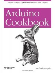 Книга Arduino Cookbook (Oreilly Cookbooks)