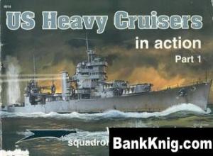 Книга Squadron-Signal Warships In Action 4014 - US Heavy Cruisers, Part 1 rar 7,37Мб