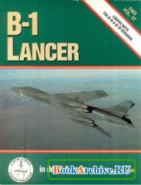 B-1 Lancer in detail & scale (D&S Vol. 37).