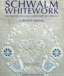Книга Schwalm Whitework: The Exquisite Regional Embroidery Of Germany