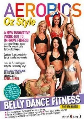 Книга Aerobics Oz Style. Belly Dance Fitness For Beginners (DVDRip) 2005