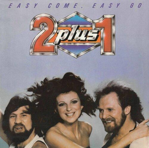 LP-032. 2 plus 1. Easy Come, Easy Go