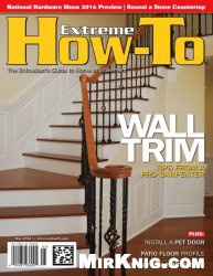 Журнал Extreme How-To Magazine – May 2014