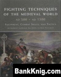 Книга Fighting Techniques of the Medieval World  113Мб