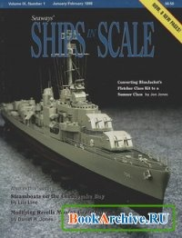 Журнал Ships in Scale.  Подшивка журнала за 1998 год.