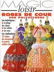 Журнал Magic loisir. Robes de cour sur polystyrene