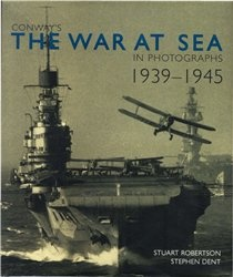 The War at Sea in Photographs - 1939-1945