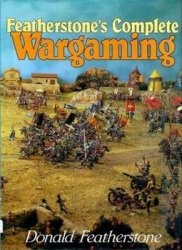 Книга Featherstone's Complete Wargaming