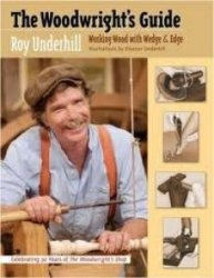 Книга The Woodwright's Guide - Working Wood With Wedge & Edge