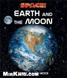 Книга Earth and the Moon (Space!)