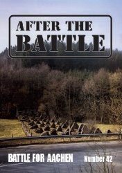 After the Battle 42: The Battle for Aachen