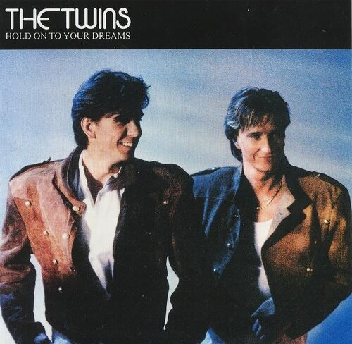 The Twins - Hold On To Your Dreams