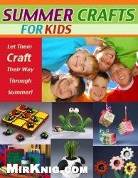 Книга Summer Crafts for Kids