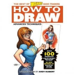 Книга Wizard How To Draw: Advanced Techniques (Wizard Best of Basic Training)