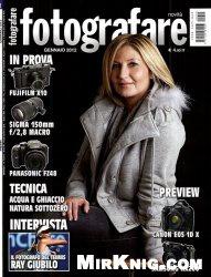 Журнал Fotografare №1,2,4,5,6,8,9,10,11,12 (2012)