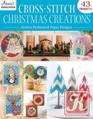 Книга Cross-Stitch Christmas Creations: Festive Perforated Paper Designs