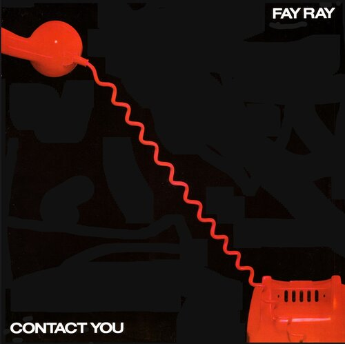 Fay Ray - Contact you