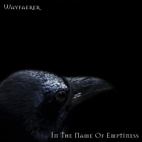 Wayfaerer >  In The Name Of Emptiness (2016)