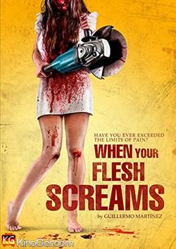 When Your Flesh Screams (2015)