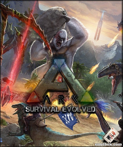 ARK: Survival Evolved v.256.22 + 3 DLC (2017/RUS/ENG/RePack от MAXAGENT) | upd 03.04.2017