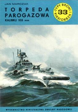Книга Torpeda Parogazowa Kalibru 533 mm