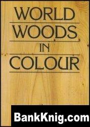 Книга World Woods in Colour pdf  61Мб