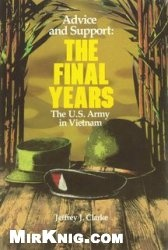 Книга Advice and Support: The Final Years, 1965-1973
