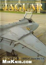 Aeroguide 31 - Sepecat Jaguar Mks 1-4