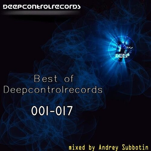 Andrey Subbotin - Best Of Deepcontrol Records 001- ...