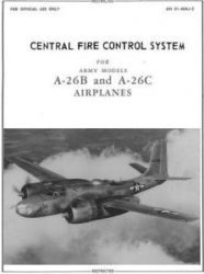 Книга Central fire control system for Army Models A-26B and A-26C Airplanes