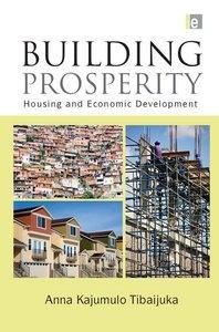Книга Building Prosperity: Housing and Economic Development