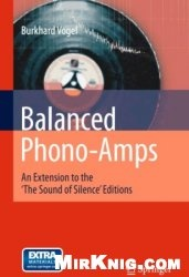 Книга Balanced Phono-Amps: An Extension to the 'The Sound of Silence' Editions