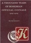 Книга Книга A thousand years of official Bohemian coinage 929-1929