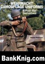 Книга Wehrmacht Camouflage Uniforms pdf 13,2Мб