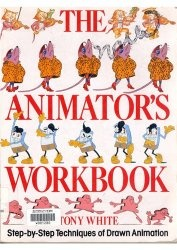 Книга The Animator's Workbook: Step-By-Step Techniques of Drawn Animation