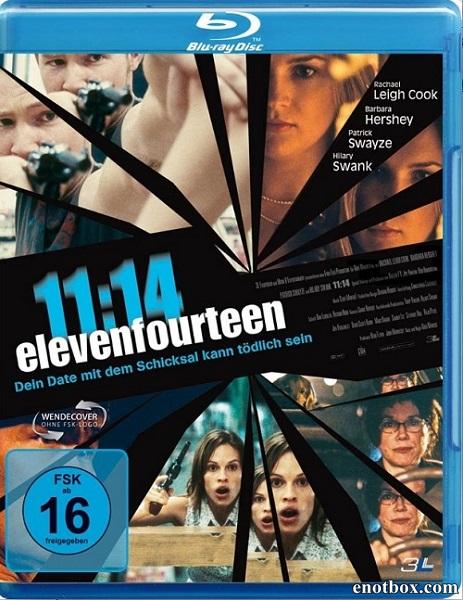 11:14 / Одиннадцать четырнадцать / 11:14 / ElevenFourteen (2003/BDRip/HDRip)