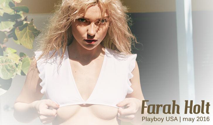 Farah Holt / Фара Холт в журнале Playboy USA, май 2016 / фотограф Kava Gorna