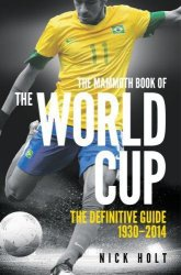Книга The Mammoth Book of the World Cup