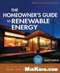 Книга The Homeowners Guide to Renewable Energy