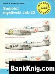 Книга Samolot mysliwski Jak-23 [Typy Broni i Uzbrojenia 112]