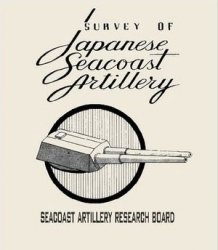 Книга Survey of Japanese Seacoast Artillery