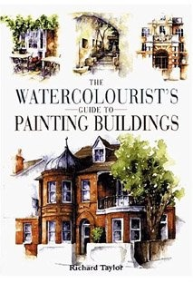 Книга The Watercolourist's - Guide to Painting Buildings