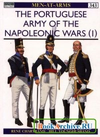 Книга Portuguese Army of the Napoleonic Wars (1): 1793-1815 (Men-at-Arms Series 343)