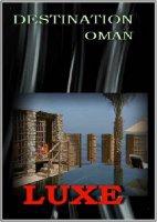 Книга Путешествие в Оман / Destination Oman (2011) HDTV ts 2252,8Мб